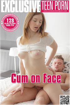 Exclusive Teen Porn - Andrea - Cum on Face